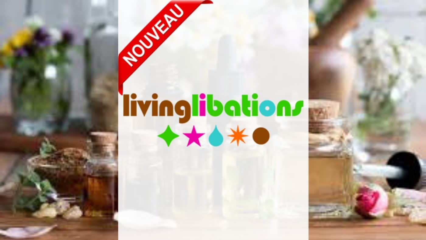 NOUVEAU - Organique Les Huiles Essentielles - Living Libations Europe